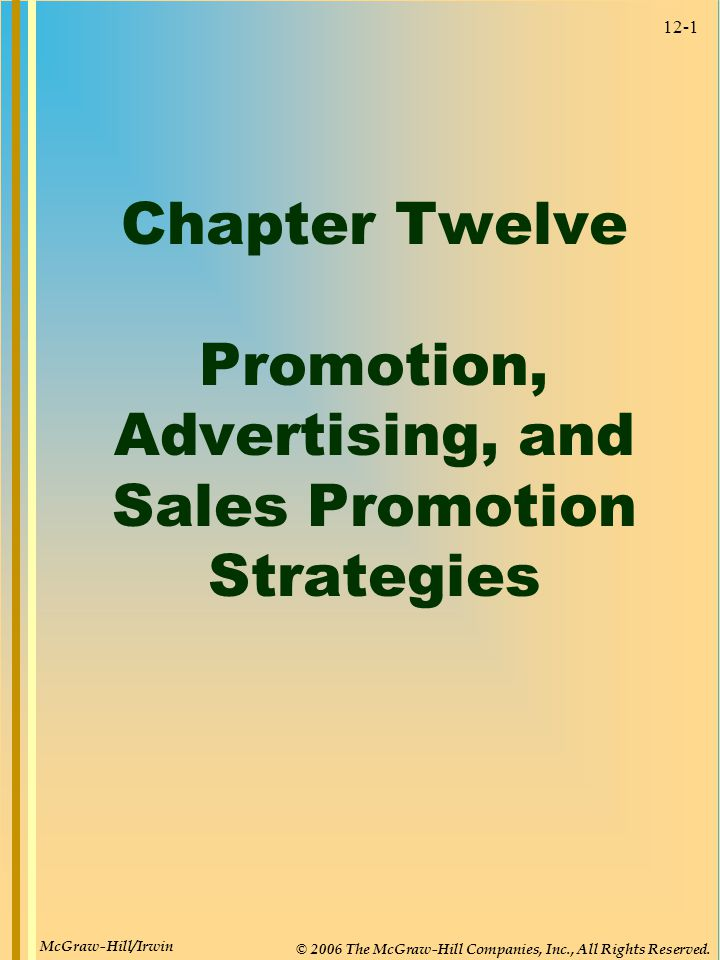 Chapter Twelve Promotion, Advertising, and Sales Promotion Strategies
