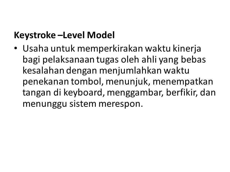 Keystroke –Level Model