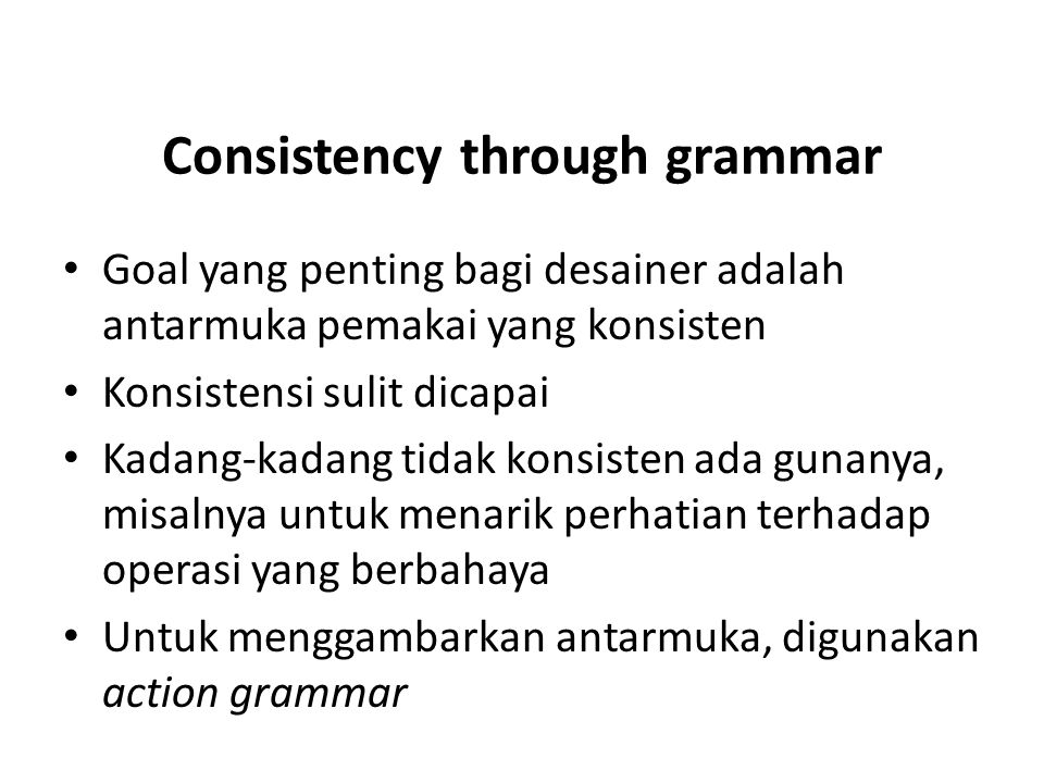 Consistency through grammar