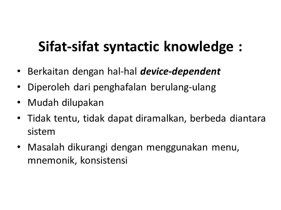 Sifat-sifat syntactic knowledge :