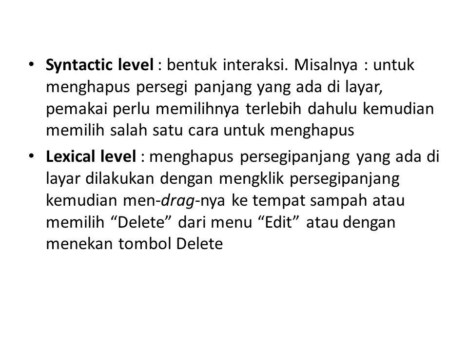 Syntactic level : bentuk interaksi