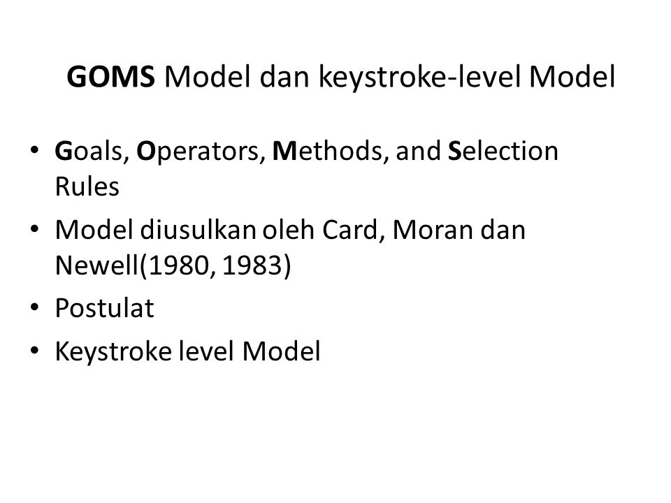 GOMS Model dan keystroke-level Model