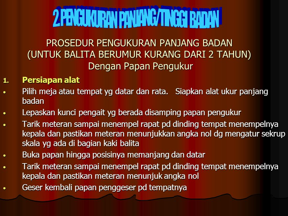 2. PENGUKURAN PANJANG/TINGGI BADAN