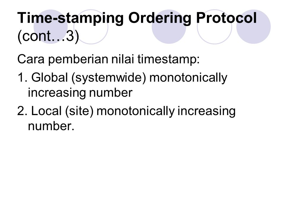 Time-stamping Ordering Protocol (cont…3)
