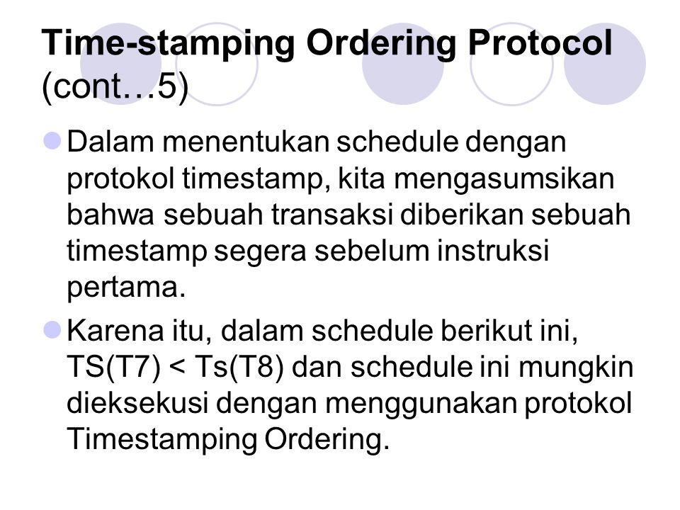 Time-stamping Ordering Protocol (cont…5)