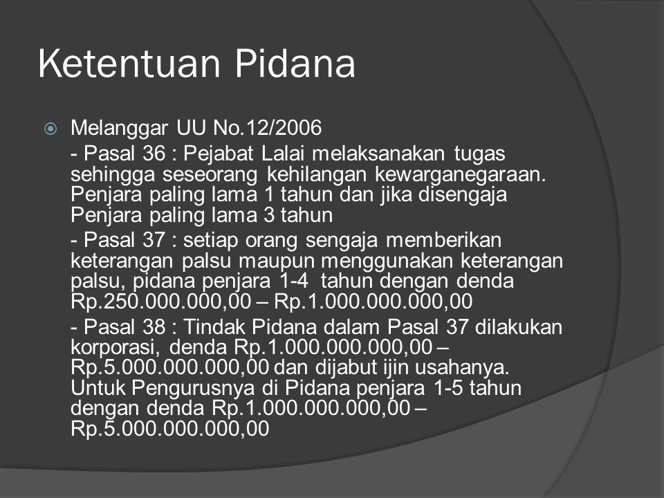 Ketentuan Pidana Melanggar UU No.12/2006