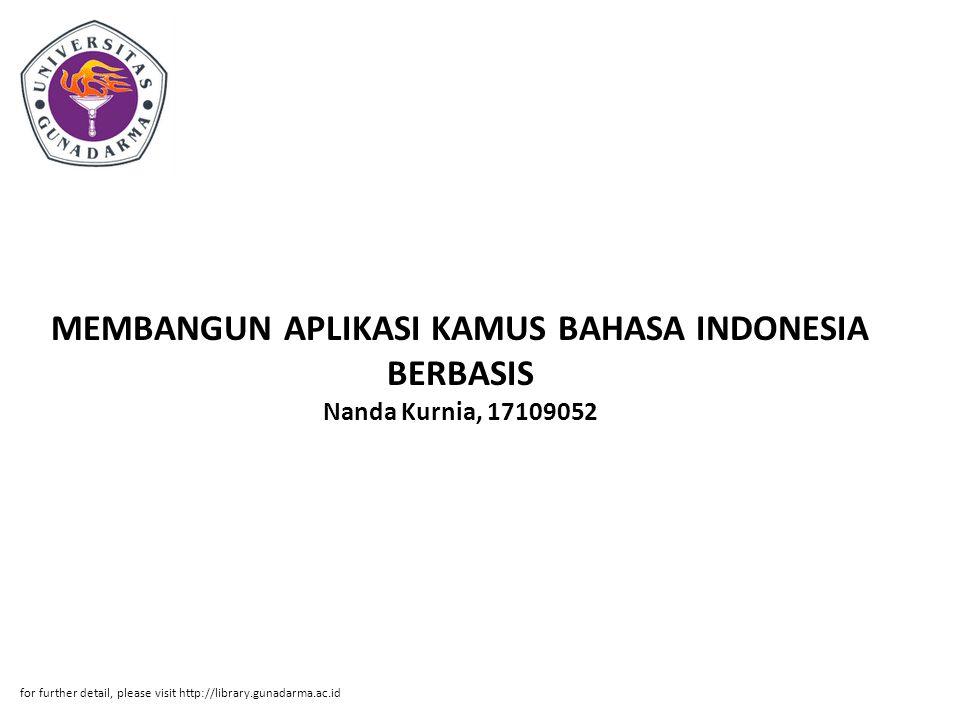 MEMBANGUN APLIKASI KAMUS BAHASA INDONESIA BERBASIS Nanda Kurnia, 17109052