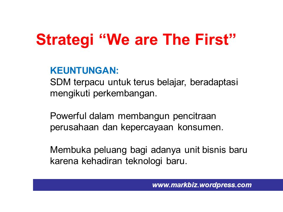 Strategi We are The First