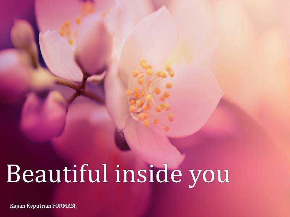 Beautiful inside you Kajian Keputrian FORMASI,