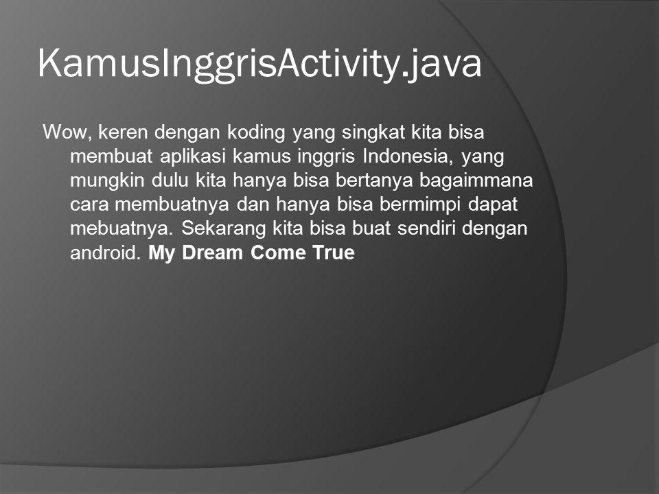 KamusInggrisActivity.java