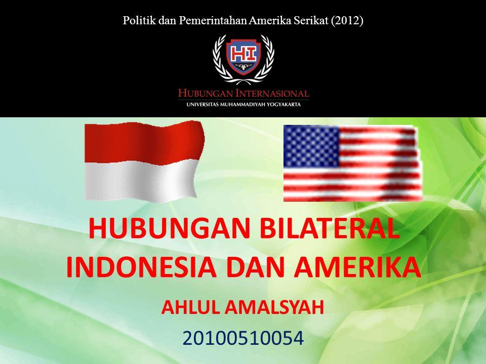 HUBUNGAN BILATERAL INDONESIA DAN AMERIKA