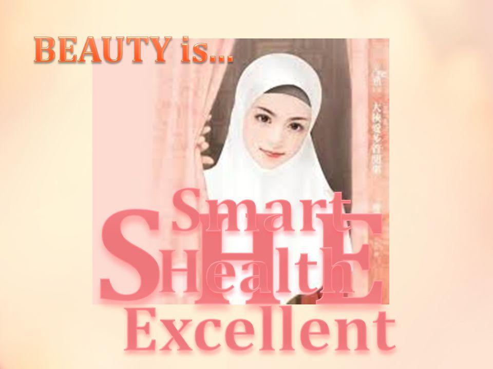BEAUTY is... S Smart H E Health Excellent