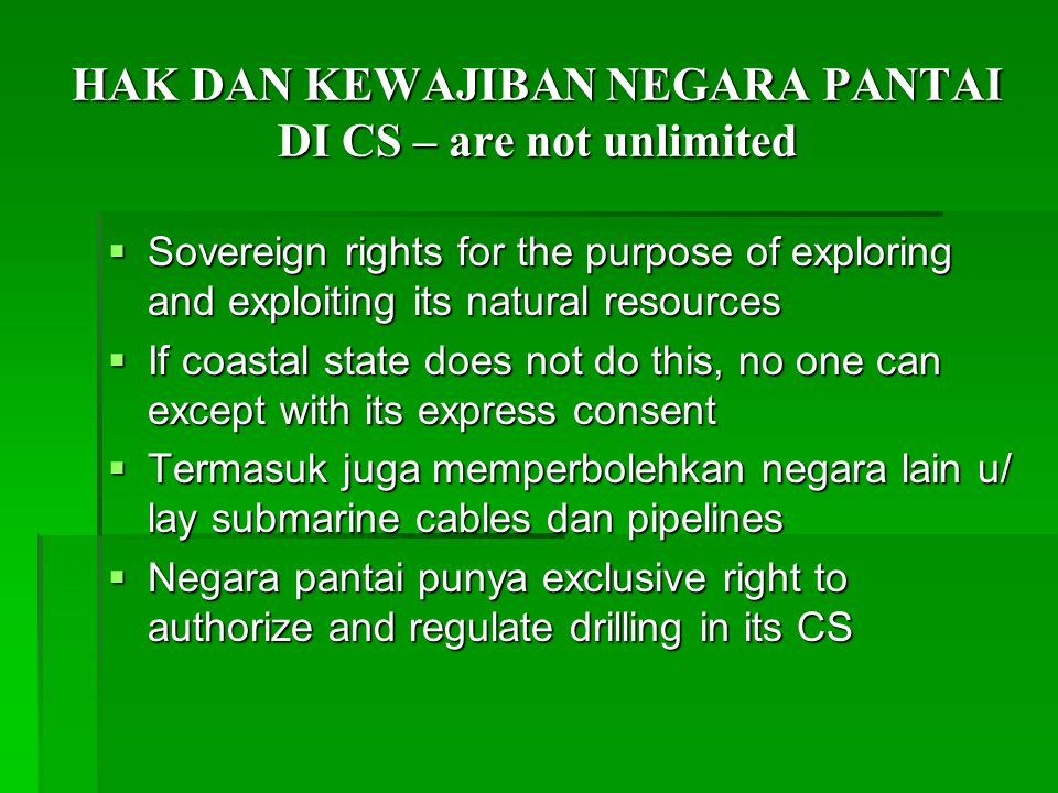 HAK DAN KEWAJIBAN NEGARA PANTAI DI CS – are not unlimited