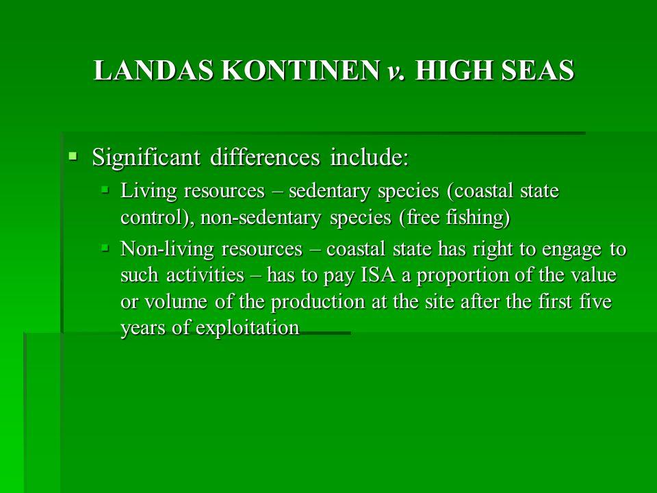 LANDAS KONTINEN v. HIGH SEAS
