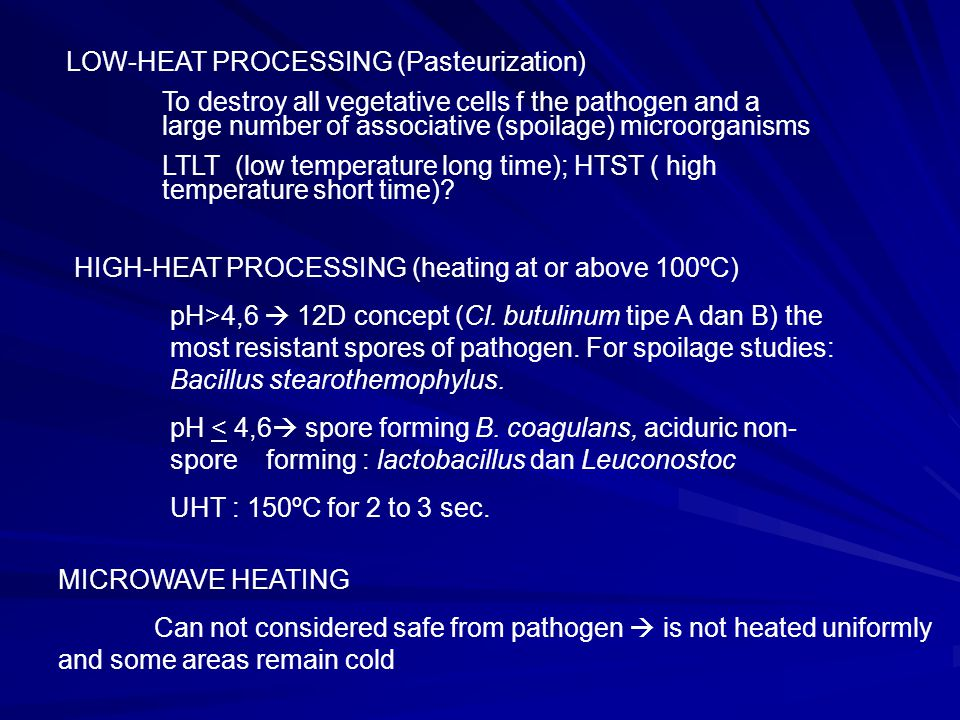 LOW-HEAT PROCESSING (Pasteurization)