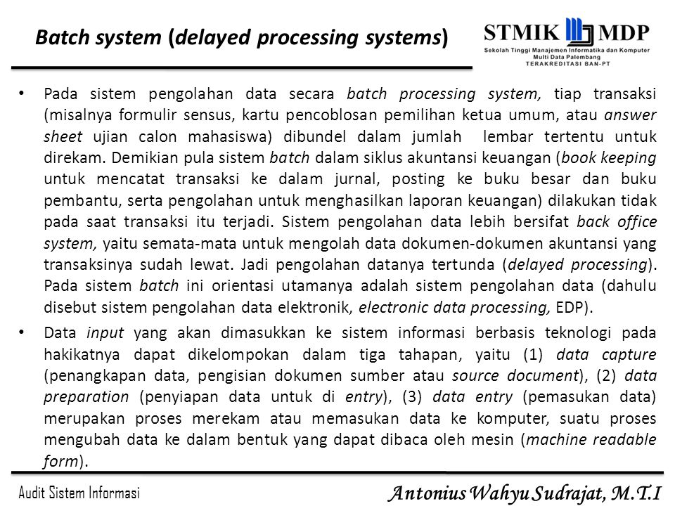 Batch system (delayed processing systems)