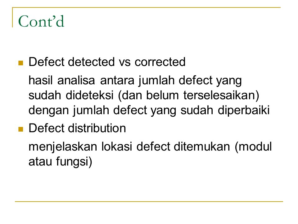 Cont'd Defect detected vs corrected