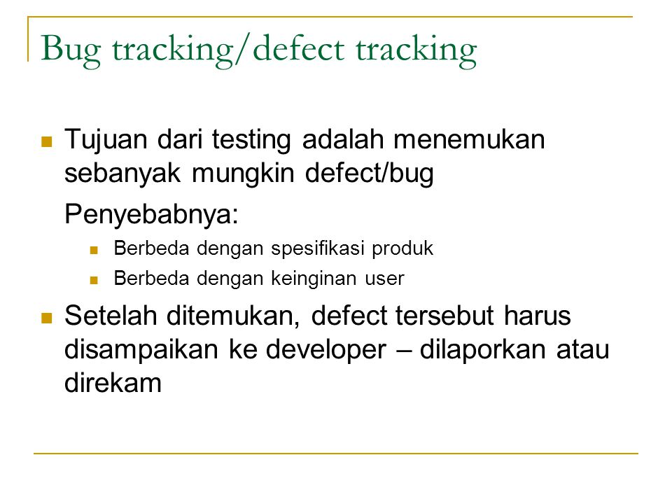 Bug tracking/defect tracking