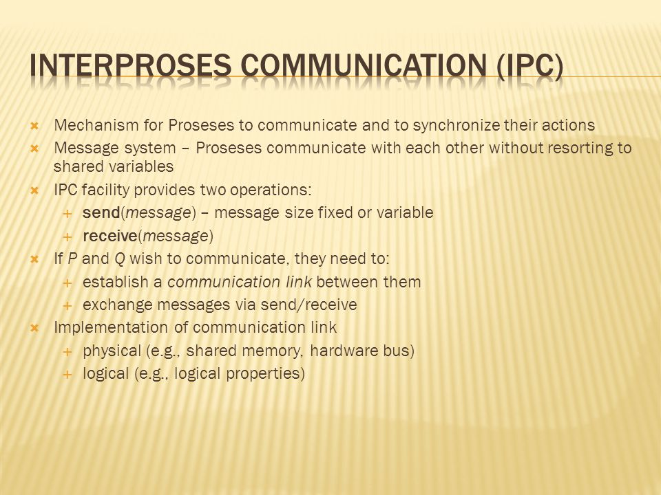 InterProses Communication (IPC)