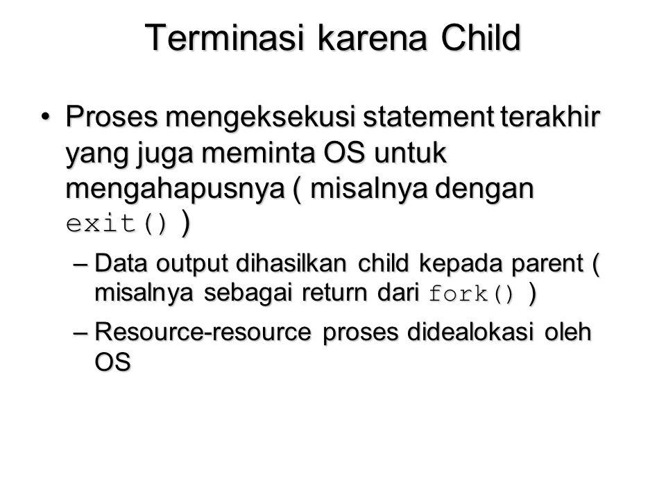 Terminasi karena Child