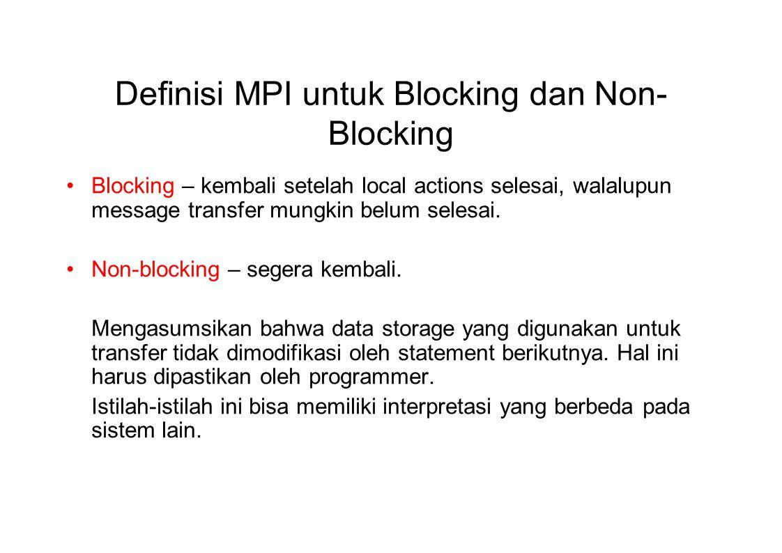 Definisi MPI untuk Blocking dan Non-Blocking