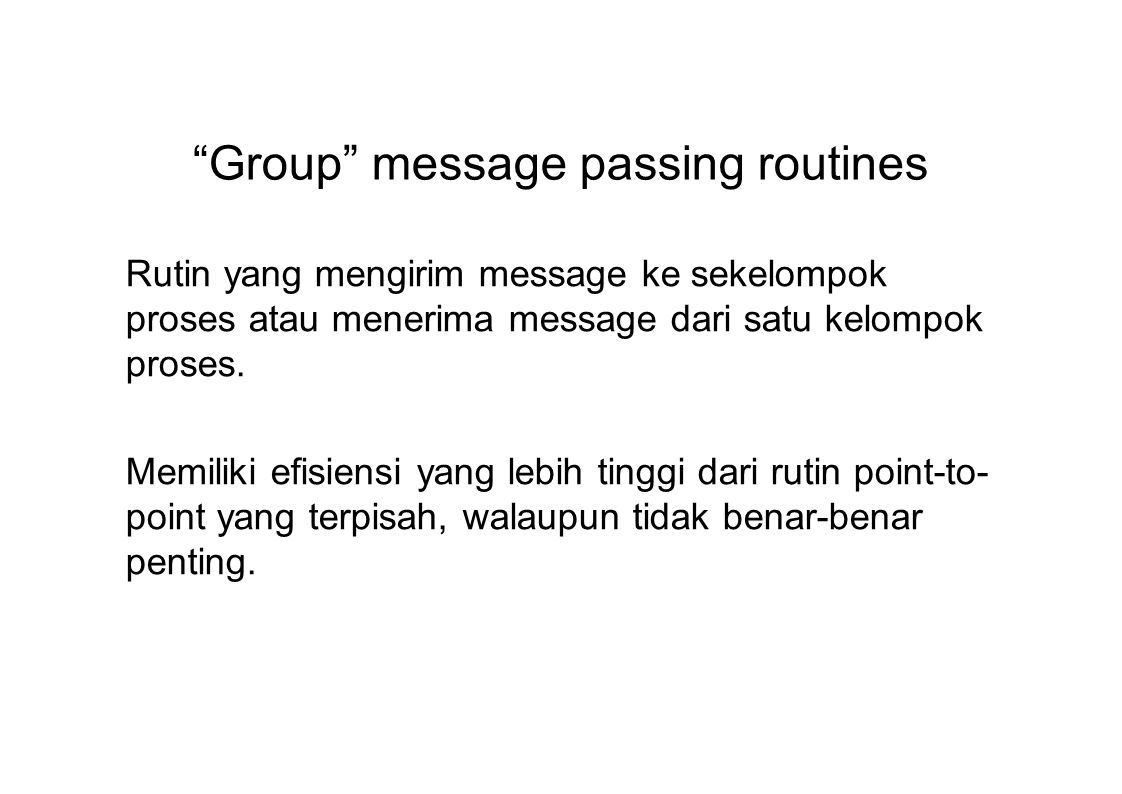 Group message passing routines