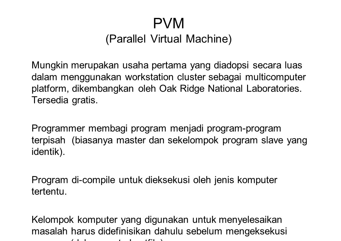 PVM (Parallel Virtual Machine)