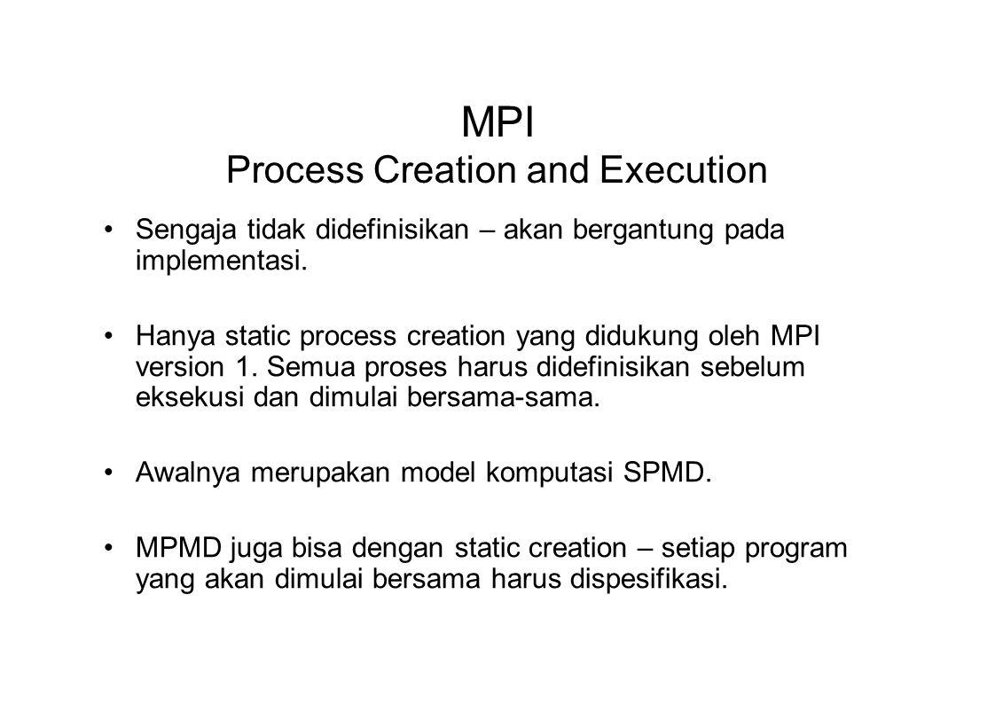 MPI Process Creation and Execution