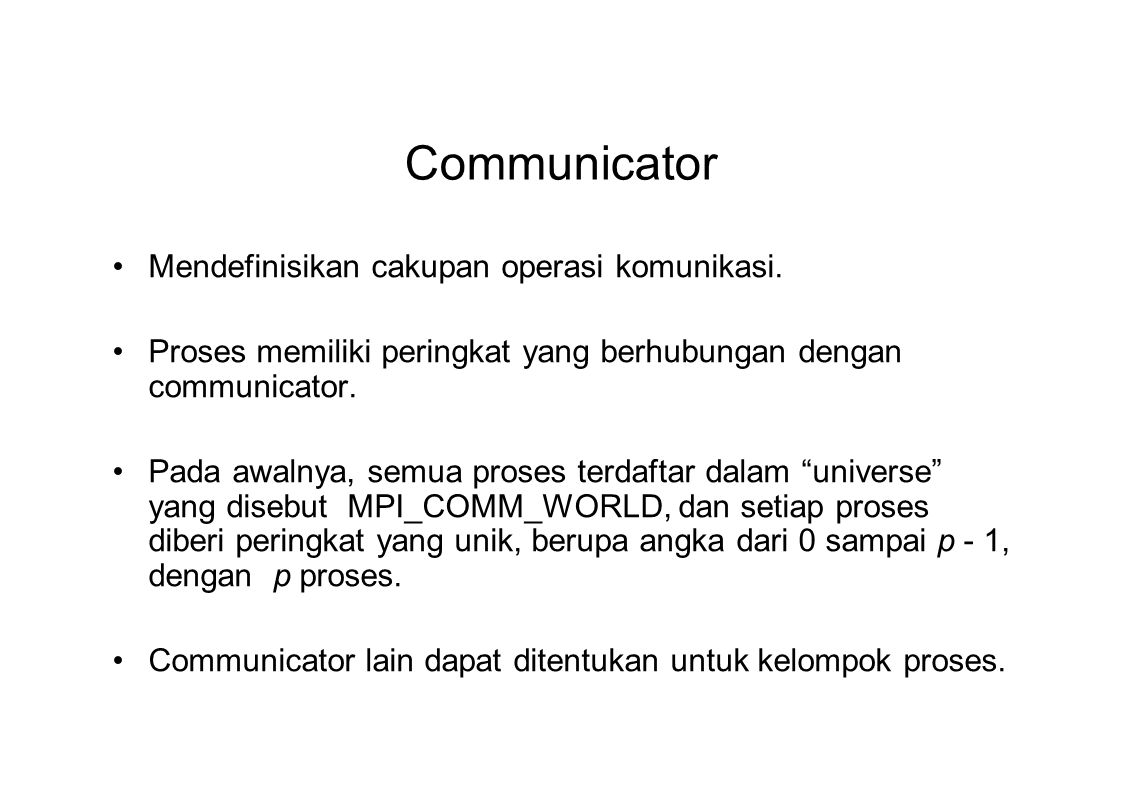 Communicator Mendefinisikan cakupan operasi komunikasi.