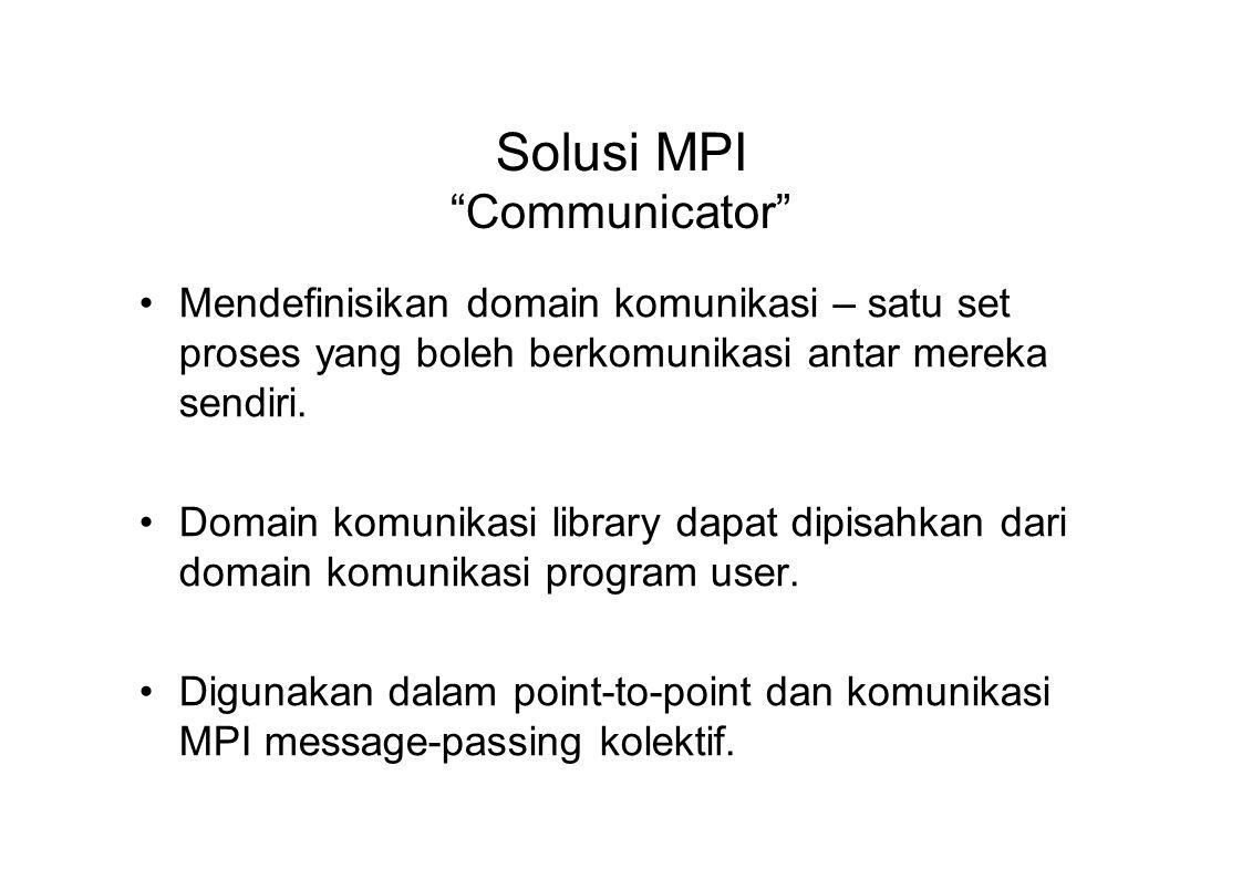Solusi MPI Communicator