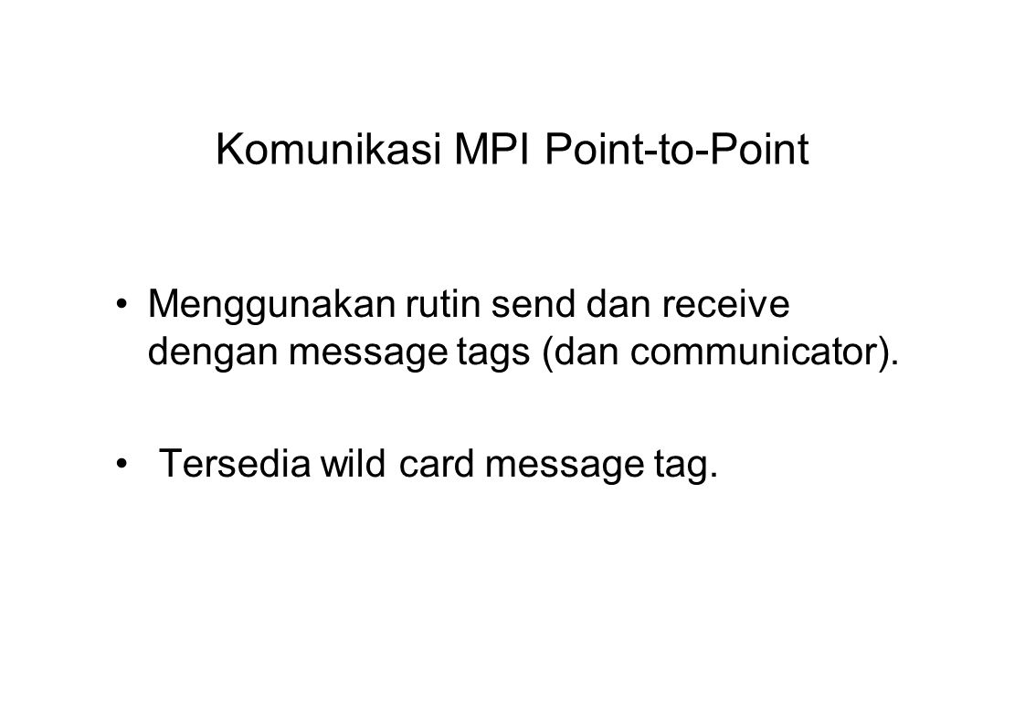 Komunikasi MPI Point-to-Point