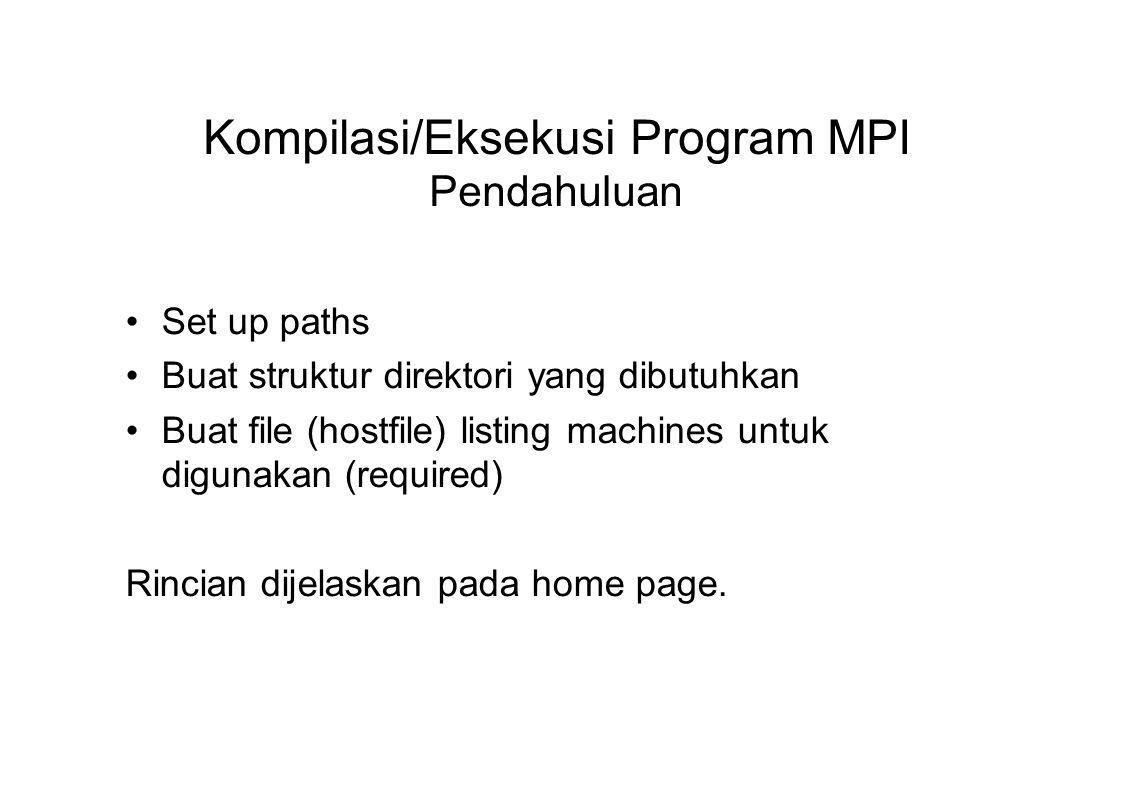 Kompilasi/Eksekusi Program MPI Pendahuluan