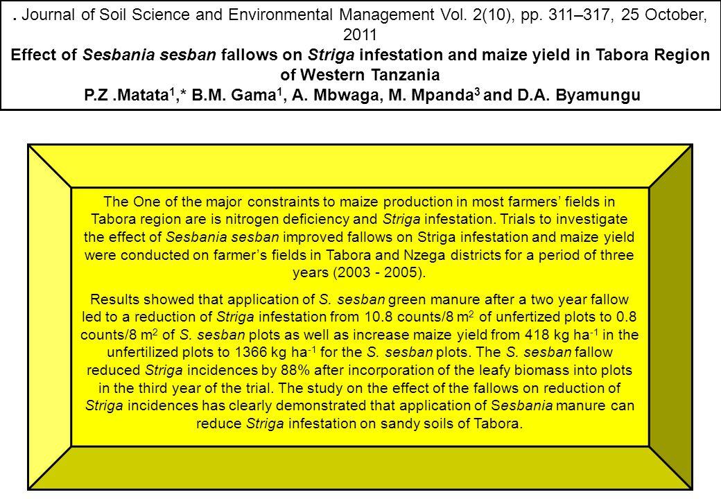 P.Z .Matata1,* B.M. Gama1, A. Mbwaga, M. Mpanda3 and D.A. Byamungu