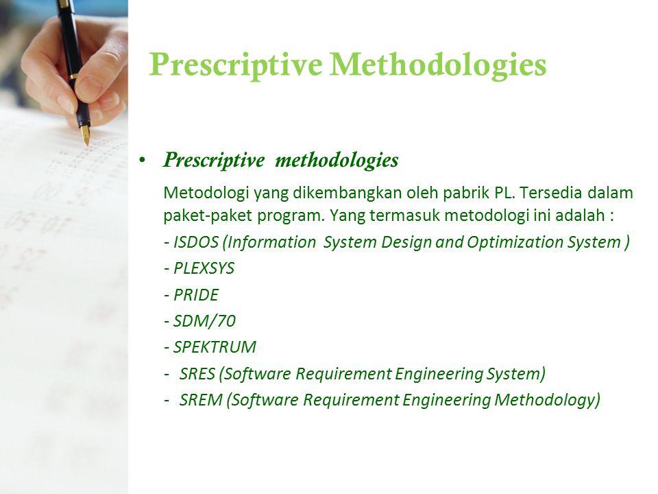 Prescriptive Methodologies