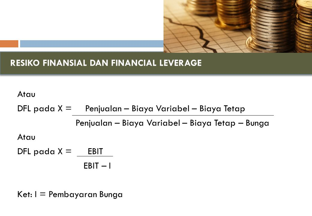 RESIKO FINANSIAL DAN FINANCIAL LEVERAGE