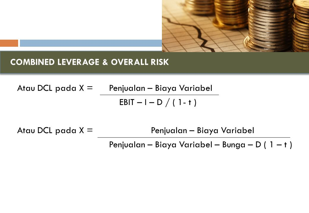 COMBINED LEVERAGE & OVERALL RISK
