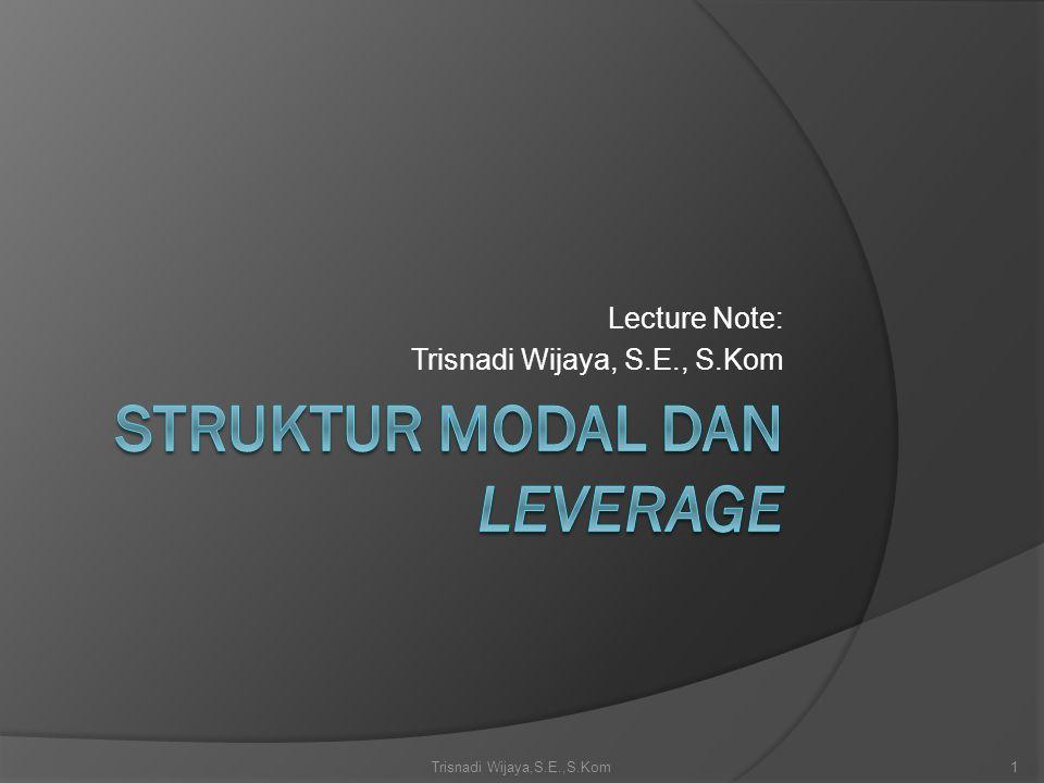 Struktur Modal dan Leverage