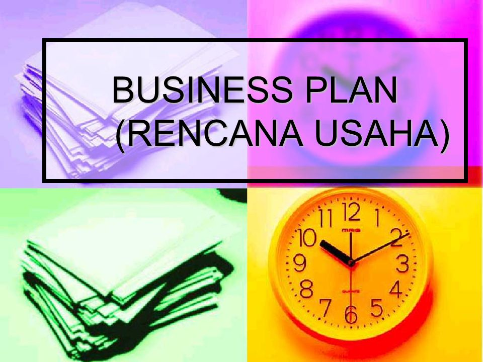 BUSINESS PLAN (RENCANA USAHA)