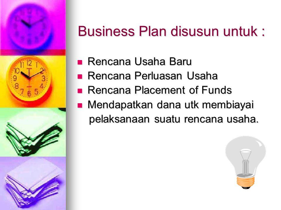 Business Plan disusun untuk :