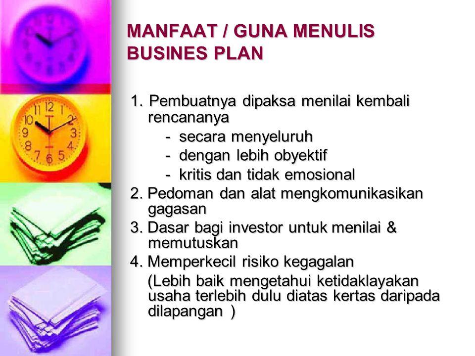 MANFAAT / GUNA MENULIS BUSINES PLAN