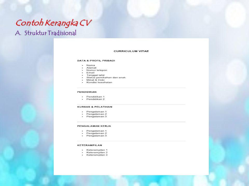 Contoh Kerangka CV Struktur Tradisional