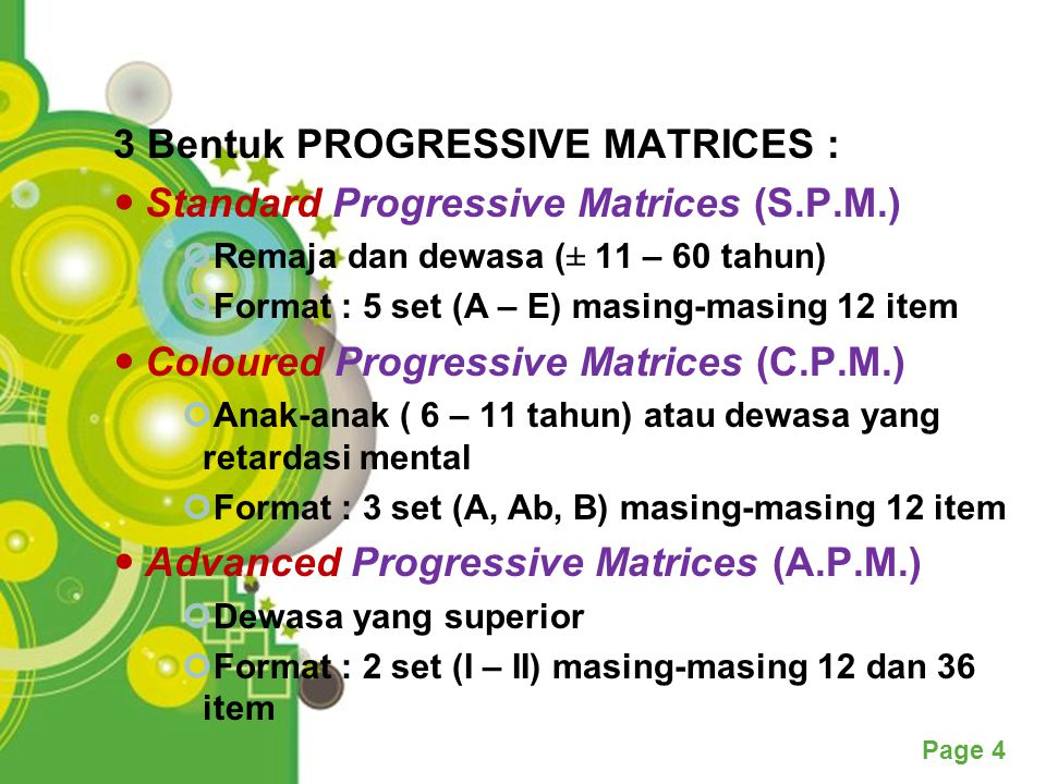 3 Bentuk PROGRESSIVE MATRICES : Standard Progressive Matrices (S.P.M.)