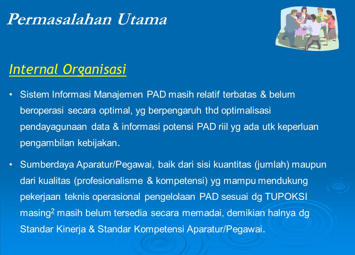 Permasalahan Utama Internal Organisasi
