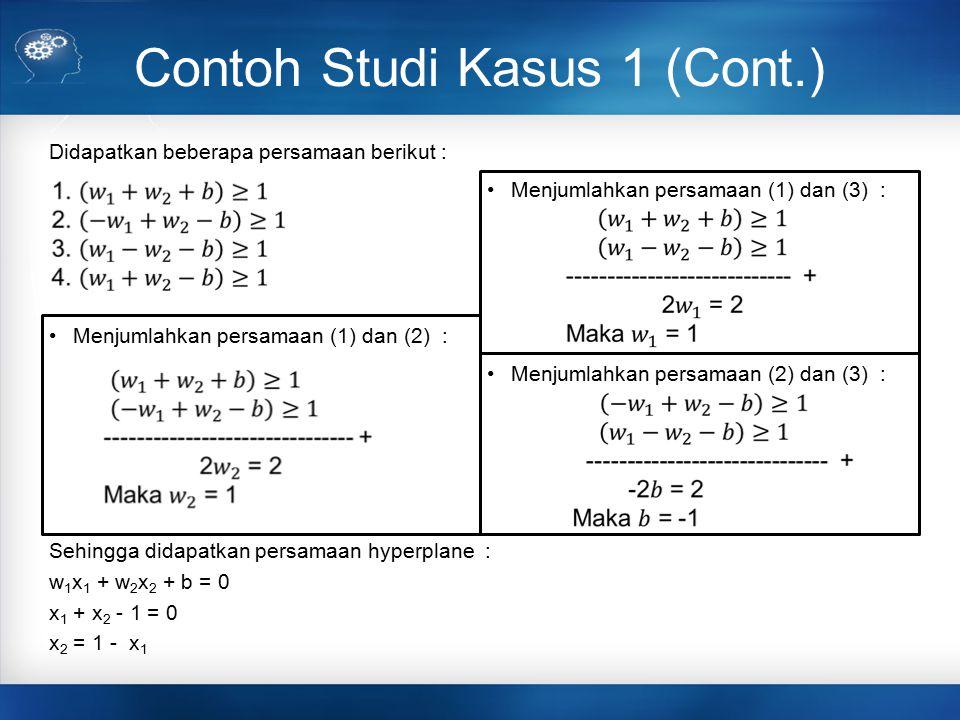 Contoh Studi Kasus 1 (Cont.)
