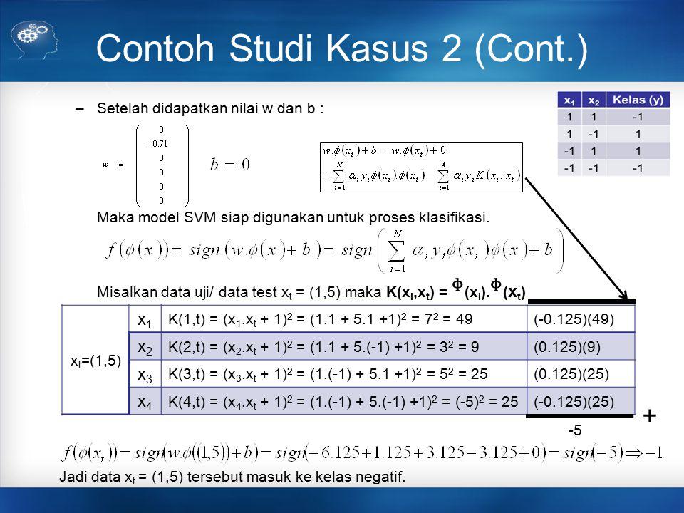 Contoh Studi Kasus 2 (Cont.)