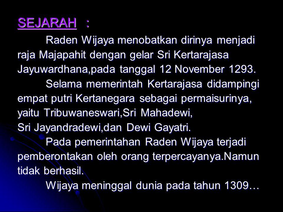 Raden Wijaya menobatkan dirinya menjadi