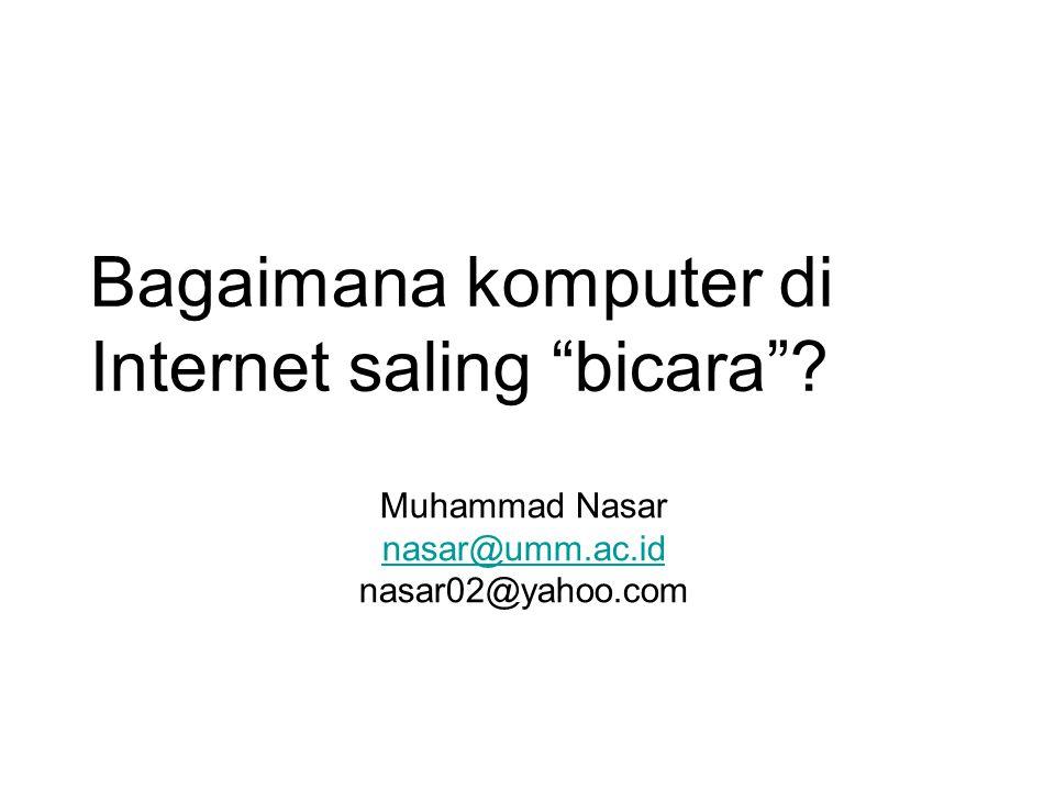 Bagaimana komputer di Internet saling bicara