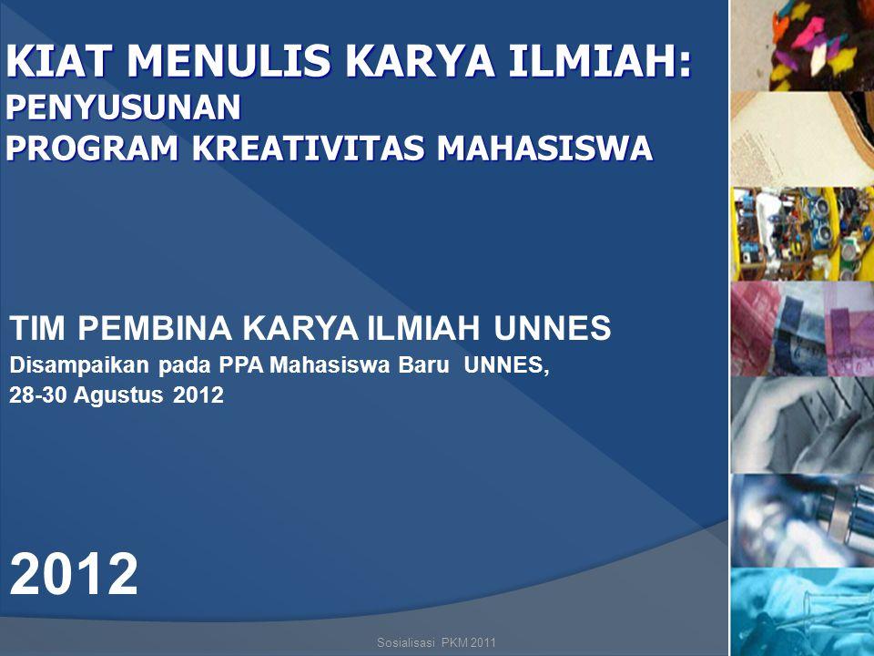 2012 KIAT MENULIS KARYA ILMIAH: PENYUSUNAN
