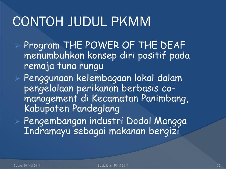 CONTOH JUDUL PKMM Program THE POWER OF THE DEAF menumbuhkan konsep diri positif pada remaja tuna rungu.