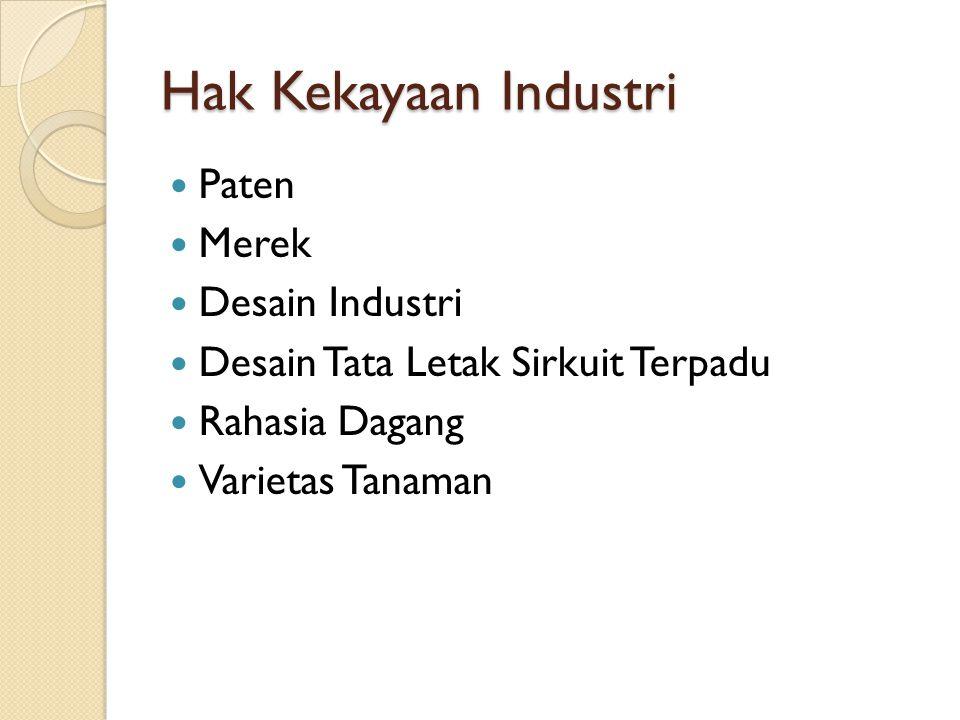 Hak Kekayaan Industri Paten Merek Desain Industri